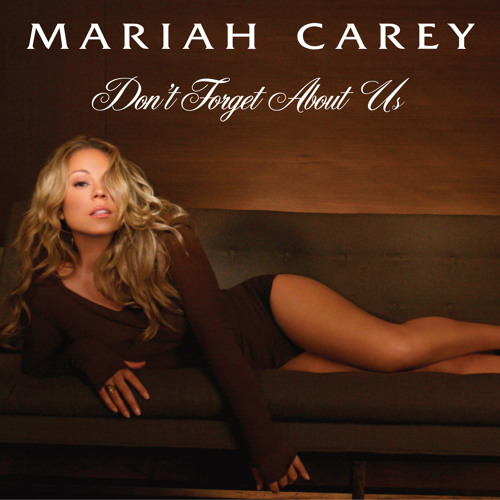 Mariah Carey - Don't Forget About Us (Official Instrumental)