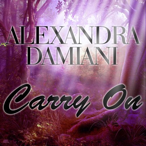 Alexandra Damiani - Carry On (Alexandra Damiani Extended Mix)