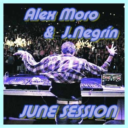 JuneSession - Alex Moro & J.Negrín Mix