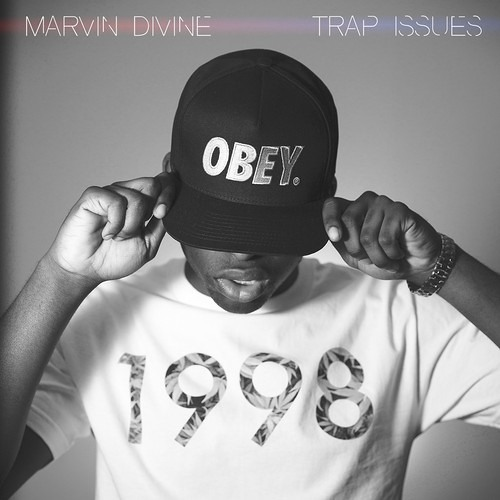 Marvin Divine - Trap Issues (Prod By Dj Carnage)