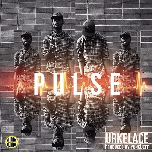Pulse by Urkelace ( Produced by Yung Jeff)