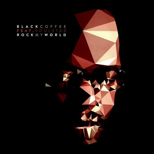 Black Coffee feat. Soulstar - Rock My World