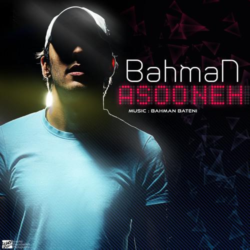 BahmaN - Asooneh