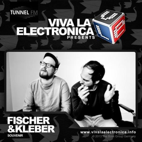 Fischer und Kleber - Viva La Electronica - Tunnel FM