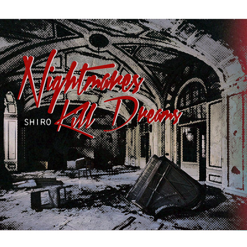 Nightmares Kill Dreams