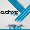 FARID & DDX Vs DJ DBC - MEMORIES