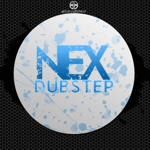 Nex & Sam Graham - Blue Skies Won't Save Ya - dubstep out NOW on all download sites