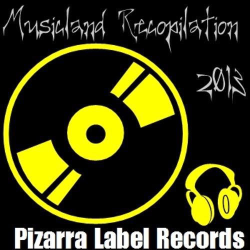 V.A - Musicland Recopilation 2013 ( Pizarra Label Records )