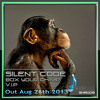 Download Silent Code - Box Your Chimp VIP - SNR005 - Sliced Note Recordings - Out Aug 26th 2013 Mp3