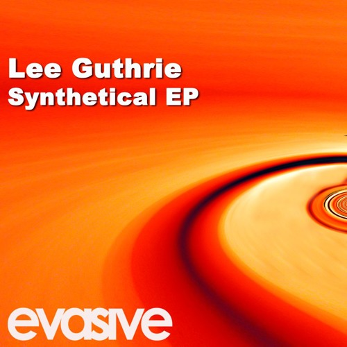 EVA032 - Lee Guthrie - Save Some For Me (Dub Mix) - Evasive Records