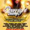 #OVERNIGHTCELEBRITY (MIX CD) SAT 20TH JULY AT CLUB LA FACE , EDMONTON