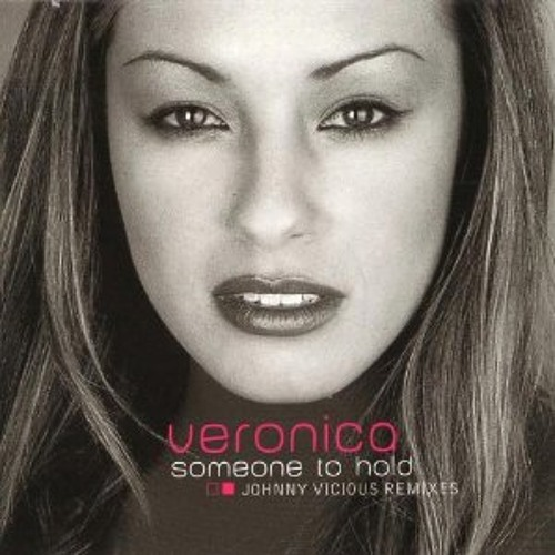"""Veronica - """"Someone To Hold"""" (Fran Smalls Bootleg)"""