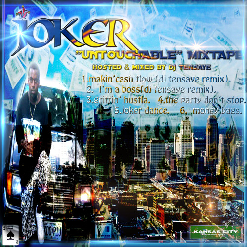 UNTOUCHABLE JOKER mixtape hosted and mixed by DJ TENSAYE