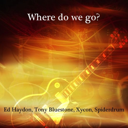 Where do we go collab with Ed haydon,Tony Pappas, Carlo Presti