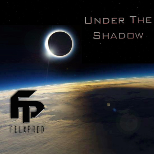 Felxprod - Under The Shadow (Free Download)