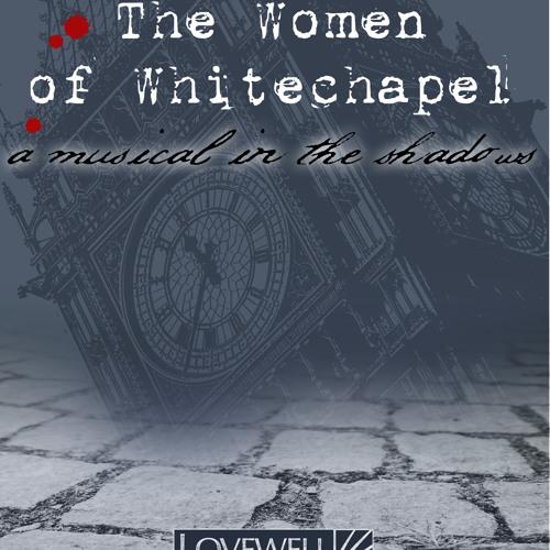 The Women Of Whitechapel - Demos
