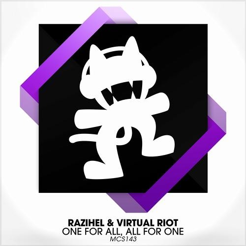 One For All, All For One by Razihel & Virtual Riot
