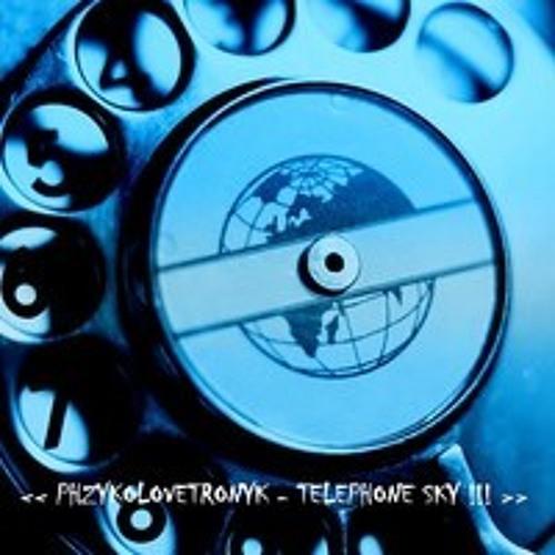 Phzykolovetronyk - Telephone Sky !!!