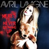 Avril Lavigne - Here's To Never Growing Up (Rock Version)