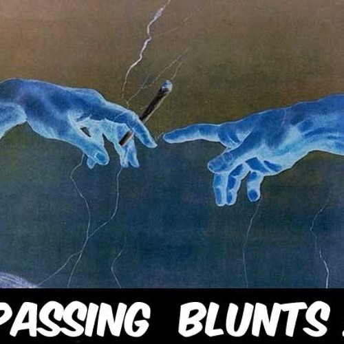 Passing Blunts (prod. by Acebal)(Ft. The Reasn Why)