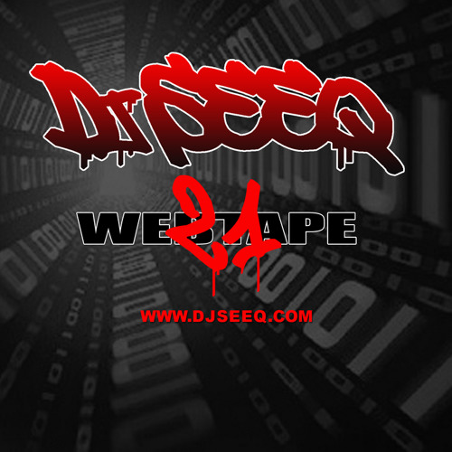 Dj Seeq - Web Tape Hip Hop Set 21