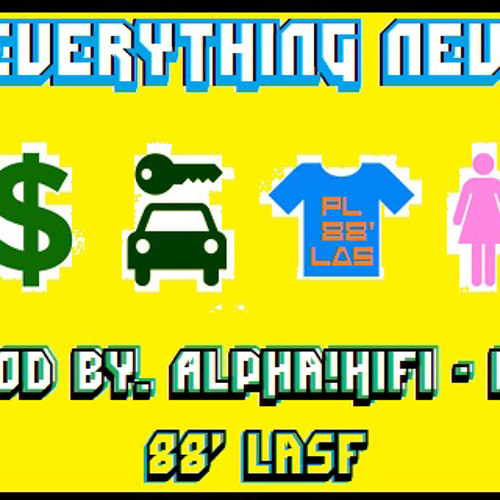 Everything New by PL (Prod. Alpha!HiFi & E.V.) - TrapMusic.NET Exclusive