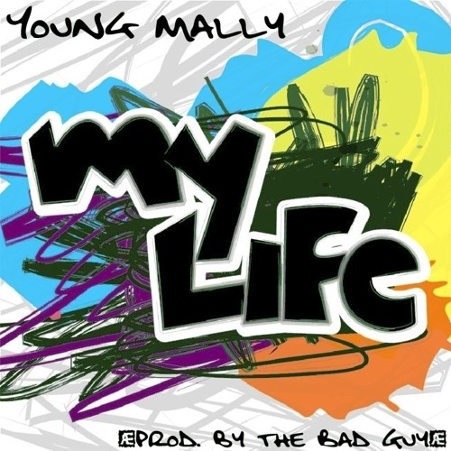 My Life ( prod. by the Bad Guy)