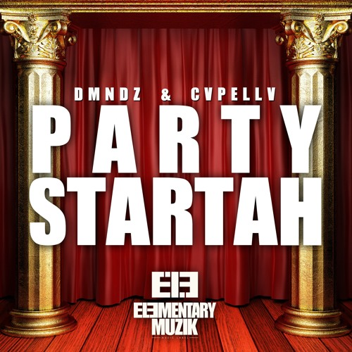 [OUT NOW!] DMNDZ x CVPELLV - Party Startah [PREVIEW]