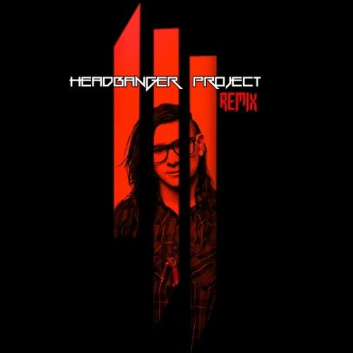 Skrillex - Scary Monsters & Nice Sprites ( HeadBanger Project Remix )