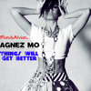 Agnes Monica - Things Will Get Better #AGNEZMOAlbum