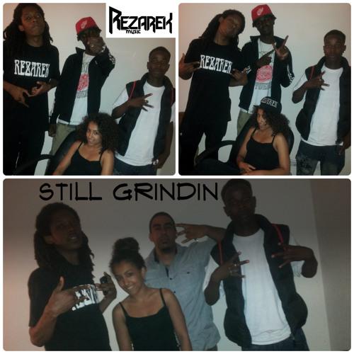 Still Grindin