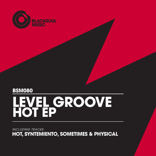 Level Groove - Physical