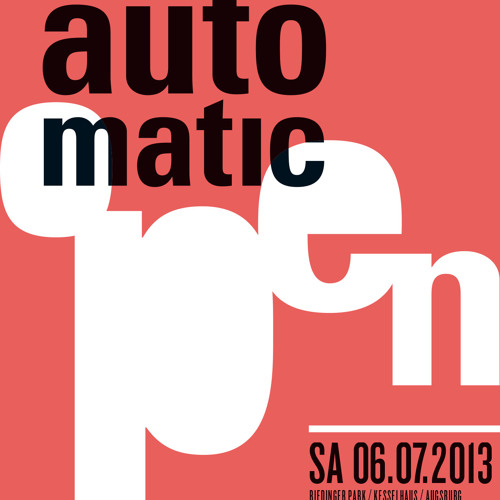 auto.matic.OPEN 2013 moreLOVEmoreHAPPINESS