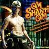 Om Shanti Om - Instrumental