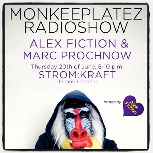 Marc Prochnow - Monkeeplatez Radioshow #1 @ www.stromkraftradio.com