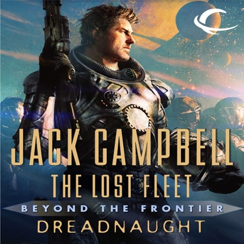 Dreadnaught by Jack Campbell, Narrated by Christian Rummel and Jack Campbell