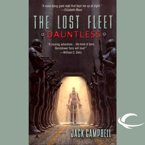 The Lost Fleet: Dauntless by Jack Campbell, Narrated by Christian Rummel and Jack Campbell