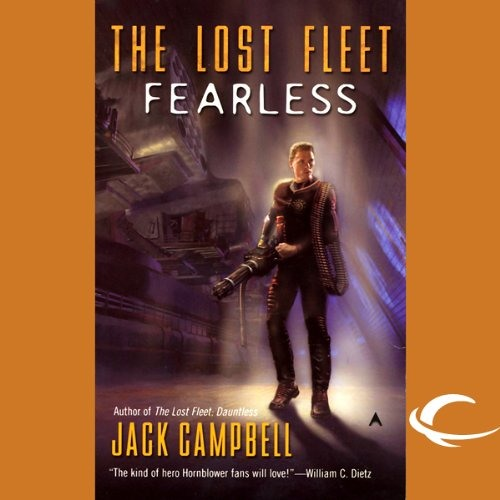 The Lost Fleet: Fearless by Jack Campbell, Narrated by Christian Rummel and Jack Campbell