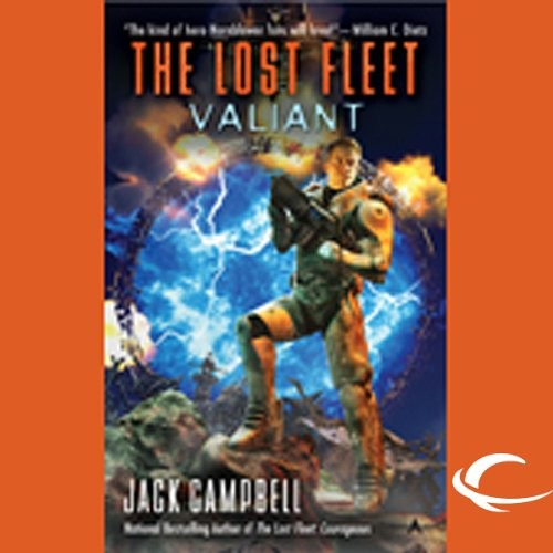 The Lost Fleet: Valiant by Jack Campbell, Narrated by Christian Rummel