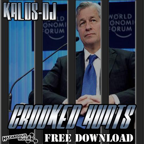 CROOK£D HUNT$ - KALUS.DJ