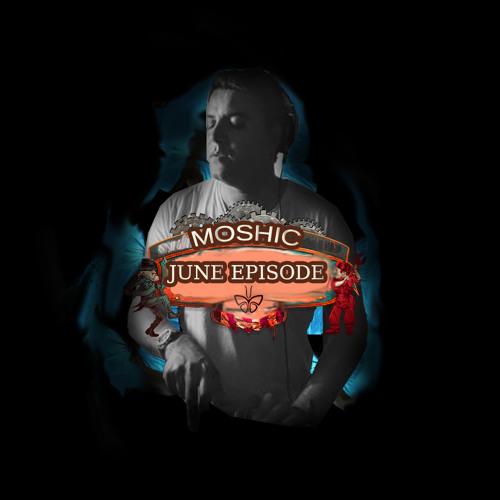 MOSHIC June {{2013}}Episode