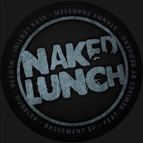 Dubbler - Bassement (Alex Lentini remix)  [Naked Lunch Rec.]