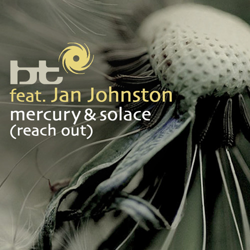 BT- feat Jan Johnston Mercury & Solace (Jayson Butera's Reach Out Breaks Re-work) [Free Download]