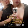 The Care and Feeding of Stray Vampires by Molly Harper, Narrated by Amanda Ronconi