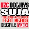 Fabio Dance & Preto Show Feat Mids - Suja (DZC Deejays Decale Rmx 2013)