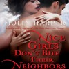 Nice Girls Don't Bite Their Neighbors by Molly Harper, Narrated by Amanda Ronconi