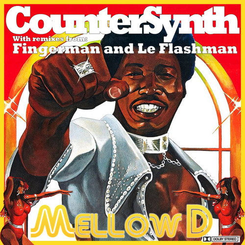 CounterSynth - Mellow D (Fingerman Rework) OUT NOW ON SILHOUETTE