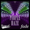 Sampul x Fade- Purple Haze