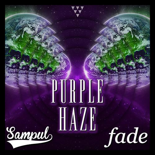 Sampul x Fade- Purple Haze