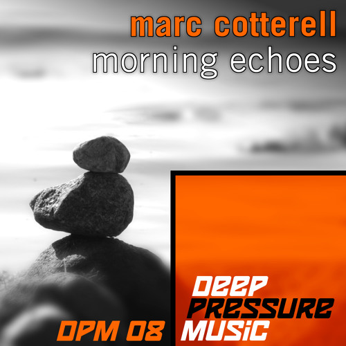 dpm08 - marc cotterell - morning echoes